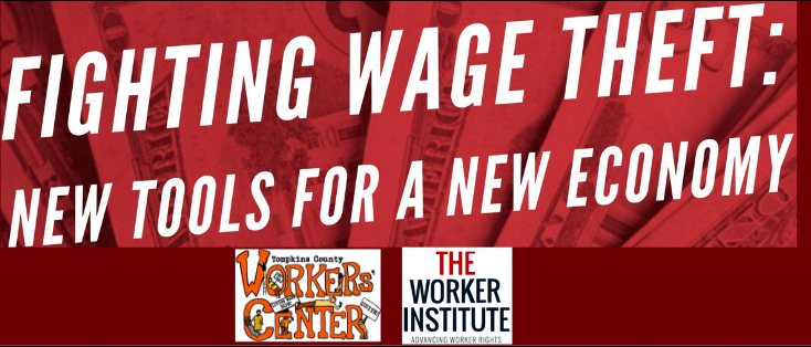 Join Us on February 5; Wage Theft Panel in Ithaca